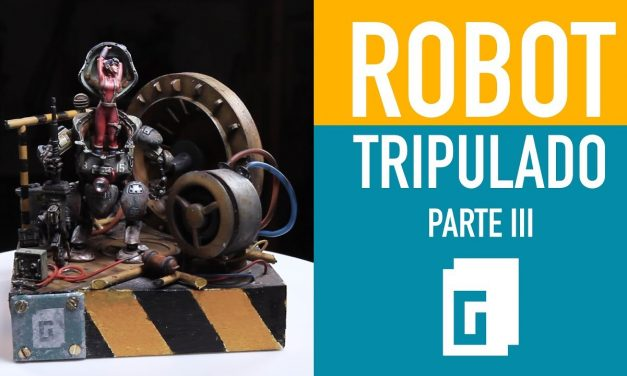 Robot tripulado. Parte 3 de 3